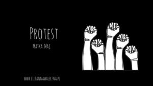 Protest. Matka. Maj.
